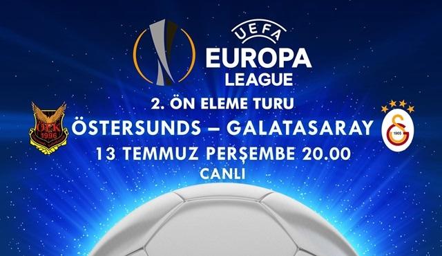 Östersunds - Galatasaray maçı Kanal D'de ekrana gelecek!