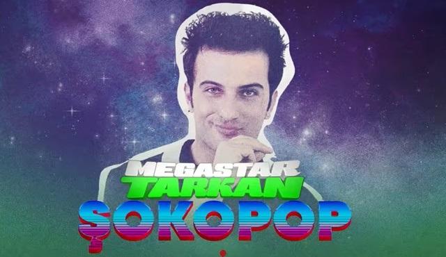 """Şokopop'un """"Megastar Tarkan"""" belgeseli GAİN'de yayınlandı!"""