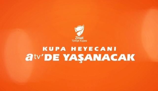 Fenerbahçe - Trabzonspor Ziraat Türkiye Kupası yarı final ikinci maçı atv'de!