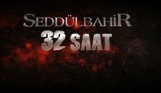 TRT1'den yeni dizi: ''Seddülbahir 32 Saat''