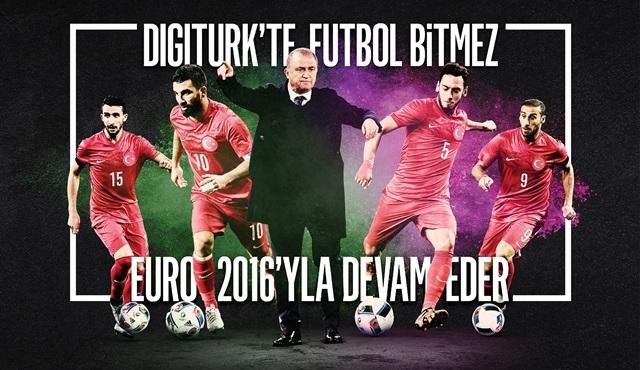 Digiturk, Euro 2016'nın yayıncı kuruluşlarından biri oldu!
