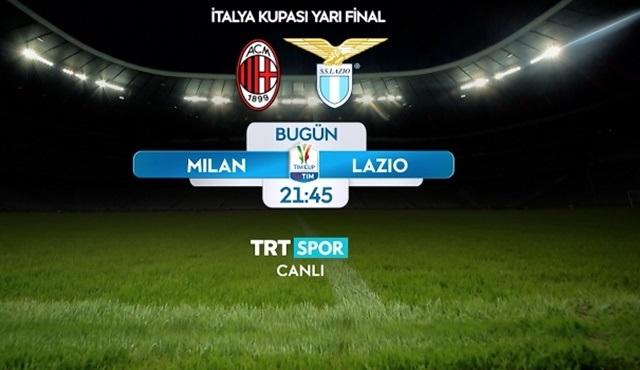 Milan - Lazio maçı TRT SPOR'da ekrana gelecek!