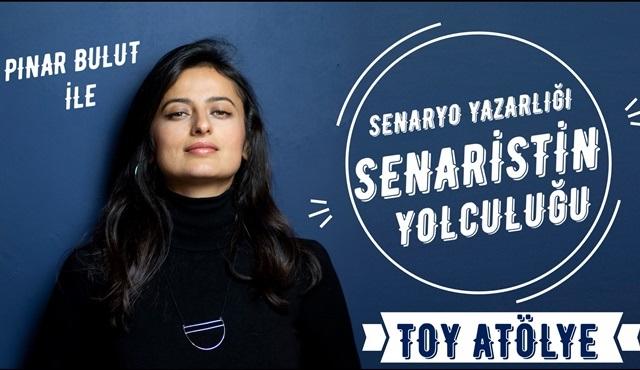 Pınar Bulut'tan TOY İstanbul'da Senaryo Yazarlığı atölyesi!