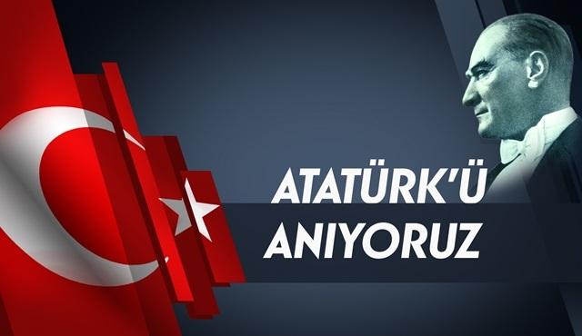 NTV, Mustafa Kemal Atatürk'ü ölümünün 78. yılında saygı ve özlemle anıyor!