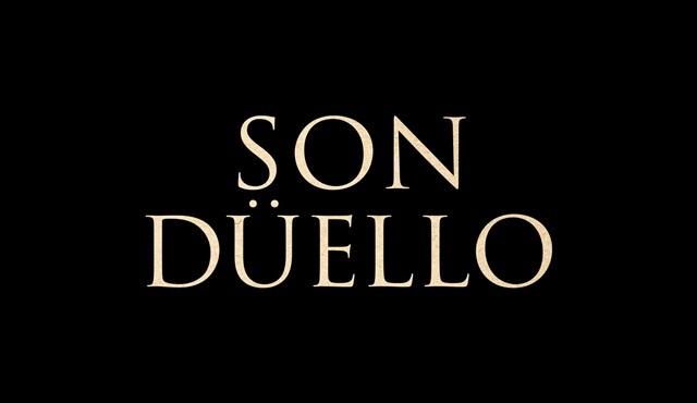 Son Düello filminin fragman ve afişi yayınlandı!