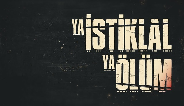 Ya İstiklal Ya Ölüm dizisinin afişi yayınlandı!