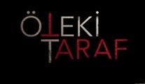 Öteki Taraf filminden ilk tanıtım yayınlandı!