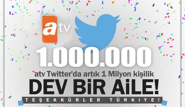ATV, Twitter'da 1 Milyon takipçiye ulaştı!