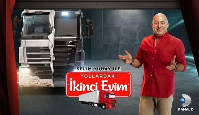 Selim Yuhay ile Yollardaki İkinci Evim, Kanal D'de başlıyor!