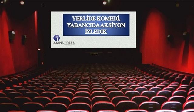 Yerli filmlerde komedi, yabancılarda ise aksiyon izledik..