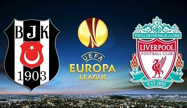 UEFA Avrupa Ligi Karşılaşması: Beşiktaş & Liverpool