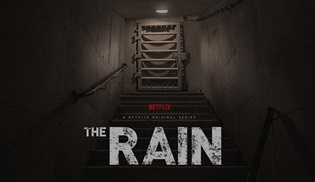 Netflix'in ilk Danimarka orijinal yapımı The Rain'in resmi fragmanı ve afişi paylaşıldı