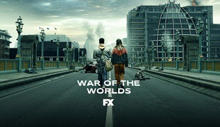 War of the Worlds dizisi ilk sezonuyla yeniden FX ekranlarında!