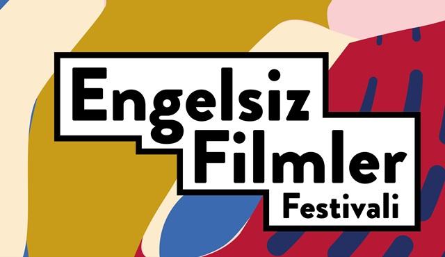 Engelsiz Filmler Festivali 6. kez sinemaseverlerle buluşmaya hazırlanıyor!