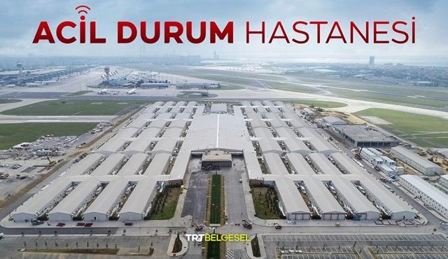 Yeşilköy Acil Durum Hastanesi'nin yapım aşamaları TRT Belgesel'de!