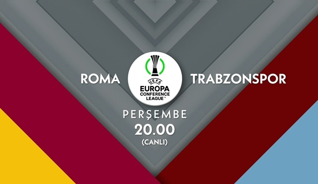 Roma - Trabzonspor UEFA Avrupa Konferans Ligi maçı atv'de ekrana gelecek!