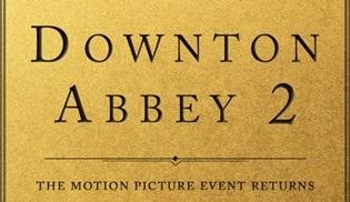 Downton Abbey'in 2. filmi resmen duyuruldu