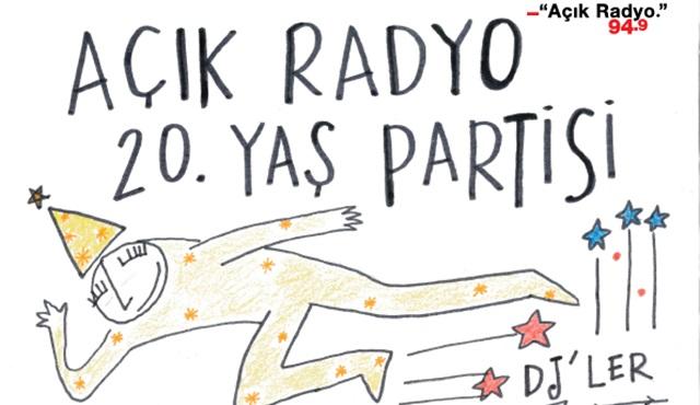 Kimler Açık Radyo'nun 20. Yaş partisine katılmak ister?