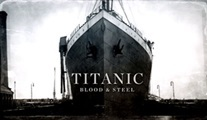 Titanic: Blood and Steel: Sahi bu gemi niye batmıştı?