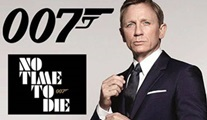 James Bond serisinin yeni filmi No Time to Die, Nisan 2020'de sinemalarda