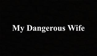 MF Yapım'dan yeni bir uyarlama geliyor: My Dangerous Wife