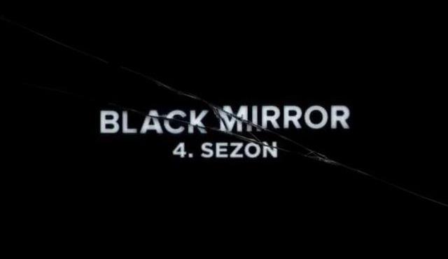 Black Mirror'ın 4. sezonunun başlama tarihi belli oldu