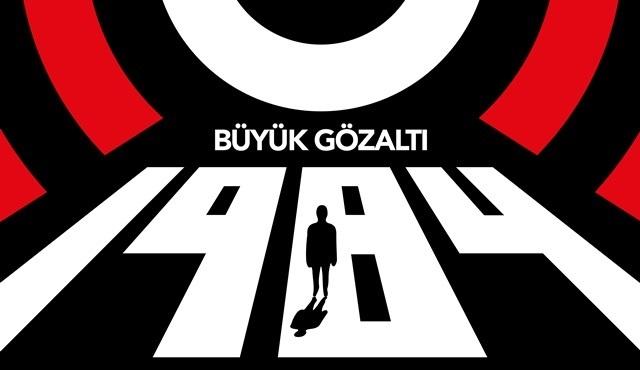 1984 Büyük Gözaltı: Gerçekte kimiz?