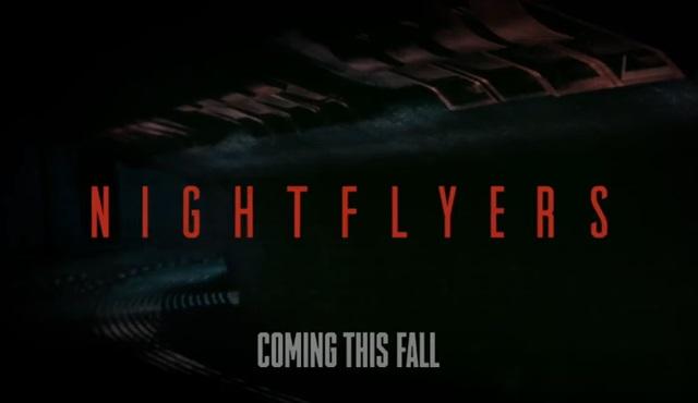 George R.R. Martin'in Nightflyers hikayesi sonbaharda ekranlarda