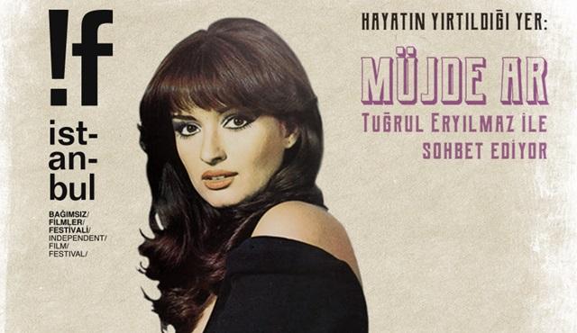 Müjde Ar, 17. !f İstanbul Bağımsız Filmler Festivali'ne konuk olacak!