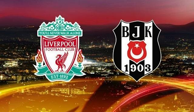 UEFA Avrupa Ligi Karşılaşması: Liverpool - Beşiktaş