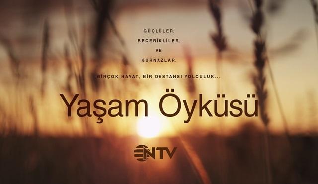 Yaşam Öyküsü, belgesel kuşağı kapsamında NTV'de başlıyor!