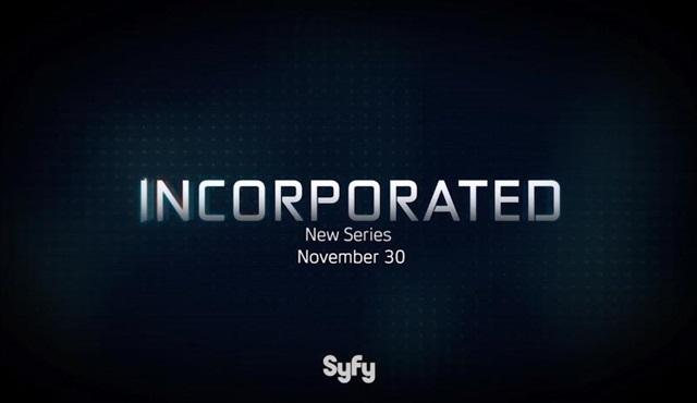 Syfy kanalının yeni dizisi Incorporated'in ikinci fragmanı yayınlandı