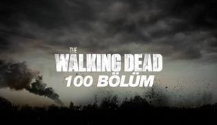 FX Türkiye, The Walking Dead'in 100. bölümüne özel üç video yayınladı