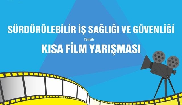Kısa Filmler, İş Sağlığı ve Güvenliği için yarışacak!