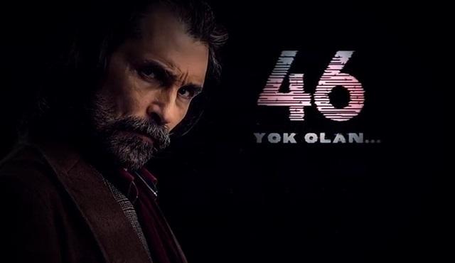 46 Yok Olan için ikinci sezon onayı alındı