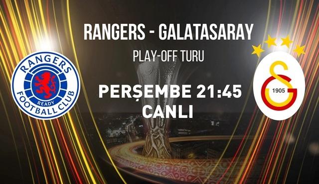 Rangers - Galatasaray UEFA Play Off maçı teve2'de ekrana gelecek!