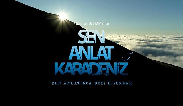 Sen Anlat Karadeniz'den ilk tanıtım yayınlandı!