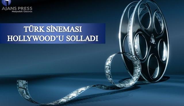 Türk Sineması Hollywood'u solladı!