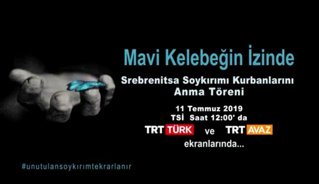 Mavi Kelebeğin İzinde canlı yayınla TRT TÜRK ve TRT AVAZ'da!
