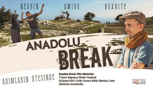 """""""Anadolu Break"""" şimdi de !f İzmir'de sinemaseverlerle buluşuyor!"""