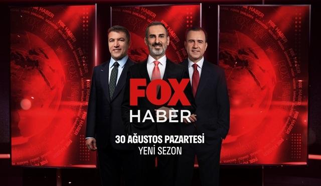 FOX Haber yeni sezonu ile 30 Ağustos'ta ekrana geri dönüyor!