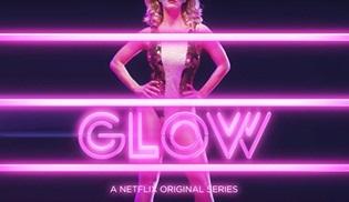 Netflix'in yeni komedi dizisi GLOW'ın yayın tarihi duyuruldu