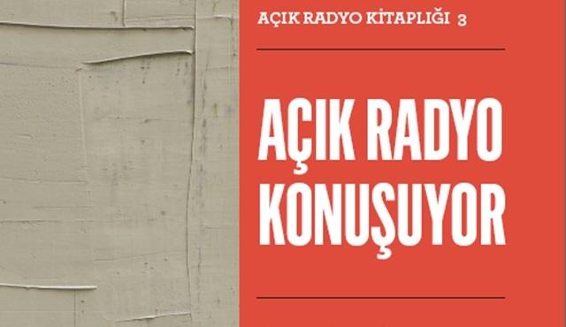 """""""Açık Radyo Konuşuyor: İlk Yirmi Yıl"""" 23 Aralık'ta çıkıyor!"""