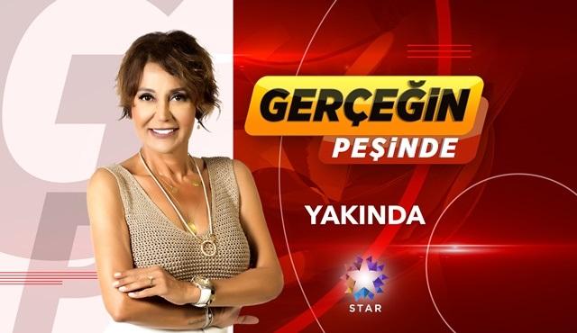 Serap Paköz'ün sunumuyla Gerçeğin Peşinde, yakında Star'da ekrana gelecek!