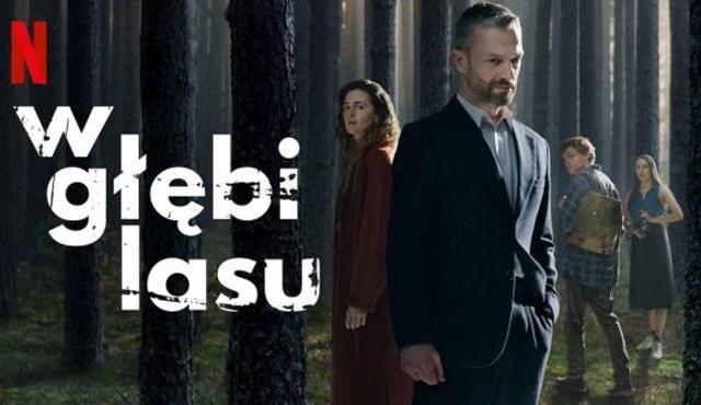 Netflix'in Polonya yapımı yeni Harlan Coben uyarlaması The Woods, 12 Haziran'da başlıyor