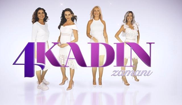 Kanal D'de 4 Kadın Zamanı başlıyor!