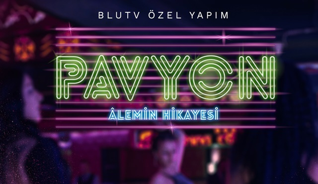 BluTV'nin mini belgesel dizisi Pavyon'un yayın tarihi belli oldu!