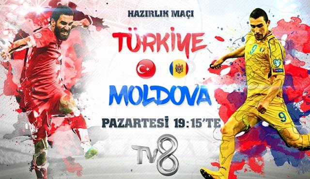 Türkiye - Moldova karşılaşması TV8'de ekrana gelecek!