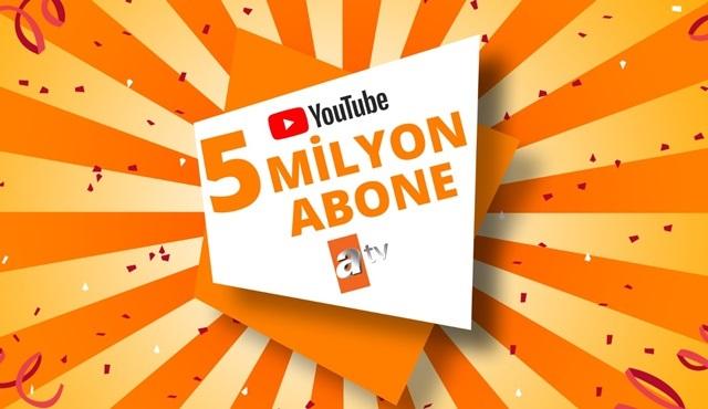 atv'nin YouTube kanalı 5 milyon aboneye ulaştı!