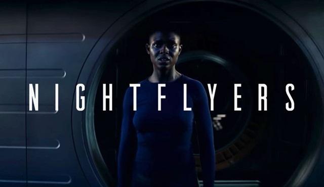 Netflix'in yeni dizisi Nightflyers'ın tanıtım fragmanı paylaşıldı!